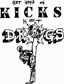 Get High On Kicks Not on Drugs Logo, TM Allen Sarac LVkarate.com